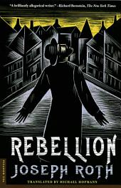 Rebellion: A Novel