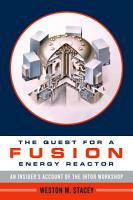 The Quest for a Fusion Energy Reactor PDF