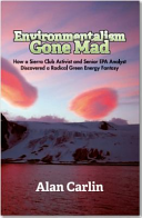 Environmentalism Gone Mad