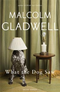 What the Dog Saw Book