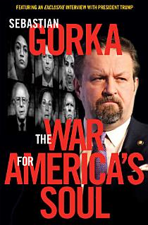 The War for America s Soul Book
