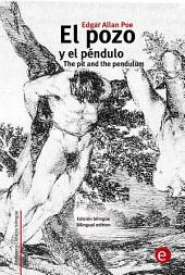 El pozo y el péndulo/The pit and the pendulum
