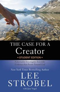 The Case for a Creator Student Edition Book