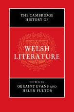 The Cambridge History of Welsh Literature PDF