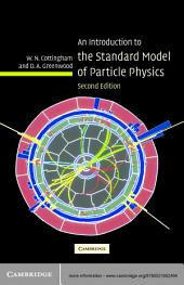 An Introduction to the Standard Model of Particle Physics: Edition 2