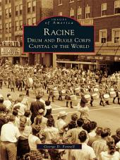 Racine: Drum and Bugle Corps Capital of the World