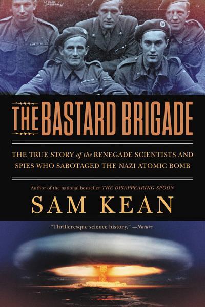 Download The Bastard Brigade Book