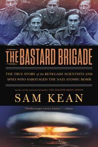 The Bastard Brigade Book