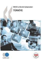 OECD e-Government Studies Turkey (Turkish version): Turkey (Turkish version)
