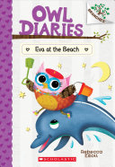 Eva at the Beach: A Branches Book (Owl Diaries #14), Volume 14