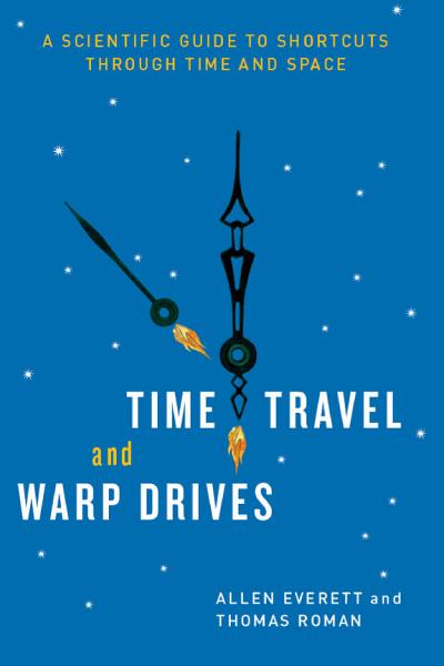 Time Travel and Warp Drives PDF