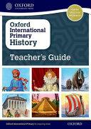 Oxford International Primary History: Teacher's Guide