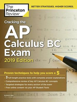 Cracking the AP Calculus BC Exam  2019 Edition