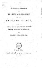 Historical Account of the Rise and Progress of the English Stage: And of the Economy and Usages of the Ancient Theatres in England