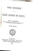The History of Mary  Queen of Scots PDF