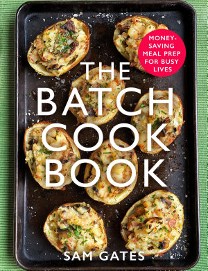 The Batch Cook Book