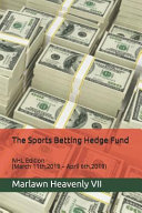 The Sports Betting Hedge Fund: NHL Edition (March 11th,2019 - April 6th,2019)