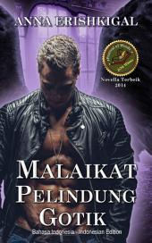 Malaikat Natal Gotik (Bahasa Indonesia - Indonesian Language Edition): buku-buku berbahasa Indonesia