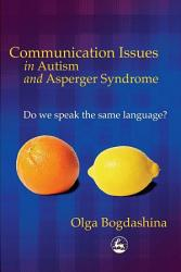 Communication Issues in Autism and Asperger Syndrome PDF