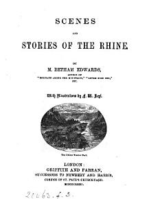 Scenes and Stories of the Rhine PDF