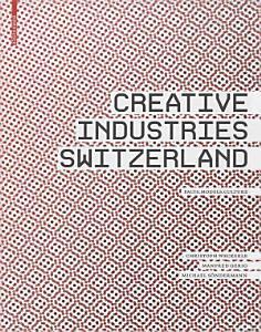 Creative Industries Switzerland Book