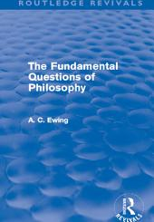 The Fundamental Questions of Philosophy (Routledge Revivals)
