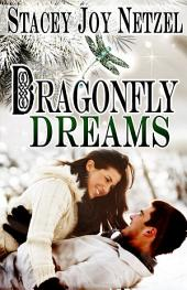 Dragonfly Dreams: (Christmas Romance)