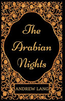 The Arabian Nights Annotated