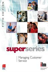 Managing Customer Service: Edition 5