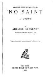No Saint: A Study