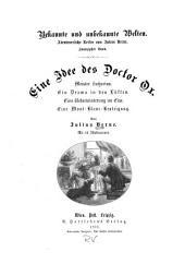 Eine Idee des Doctor Ox: Meister Zacharius. Ein Drama in den Lüften. Eine Ueberwinterung im Eise. Eine Mont-Blanc-Besteigung
