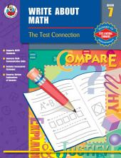 Write About Math, Grade 7: The Test Connection
