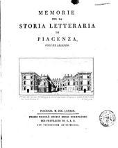 Memorie per la storia letteraria di Piacenza. Volume primo [-secondo][Cristoforo Poggiali]: 2