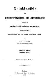Encyklopädie des gesammten erziehungs- und unterrichtswesens: bearb. von einer anzahl schulmänner und gelehrten, Band 2