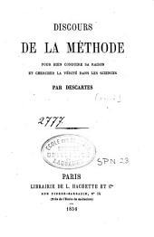 Discours de la méthode: pour bien conduire sa raison et chercher la vérité dans les sciences