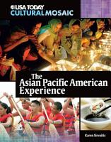 The Asian Pacific American Experience PDF