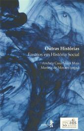 Outras histórias: Ensaios em História Social