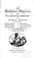 The Historical Magazine  Or  Classical Library of Public Events PDF