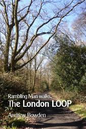 Rambling Man walks the London LOOP