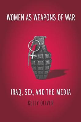 Women as Weapons of War PDF