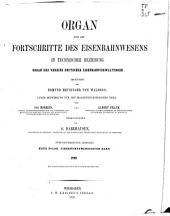 Organ für die Fortschritte des Eisenbahnwesens: Bände 45-46