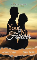 You and Me Forever Book