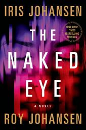 The Naked Eye: A Novel