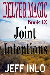 Delver Magic Book IX: Joint Intentions