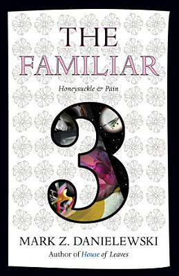 The Familiar  Volume 3