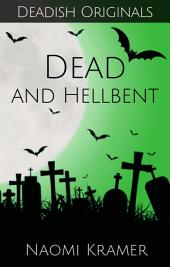 DEAD (and hellbent): DEAD(ish) Book 5