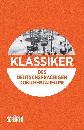 Klassiker des deutschsprachigen Dokumentarfilms PDF