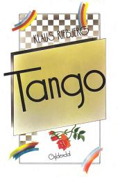 Tango eller Syv osmotiske fortællinger