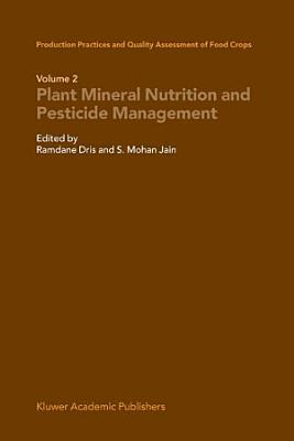 Production Practices and Quality Assessment of Food Crops