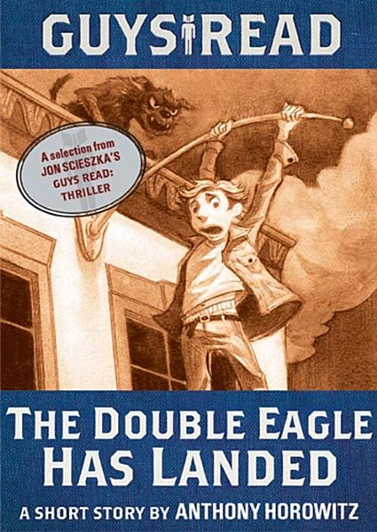 Download Guys Read  The Double Eagle Has Landed Book